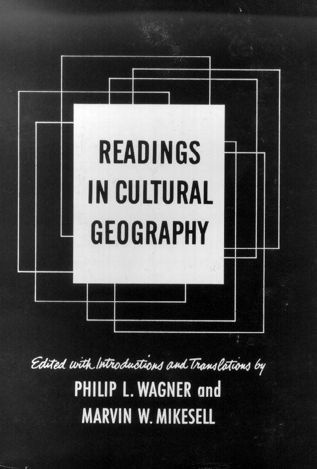 Readings In Cultural Geoghraphy, Philip L. Wagner